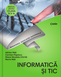 MANUAL INFORMATICA SI TIC CLASA A 5A